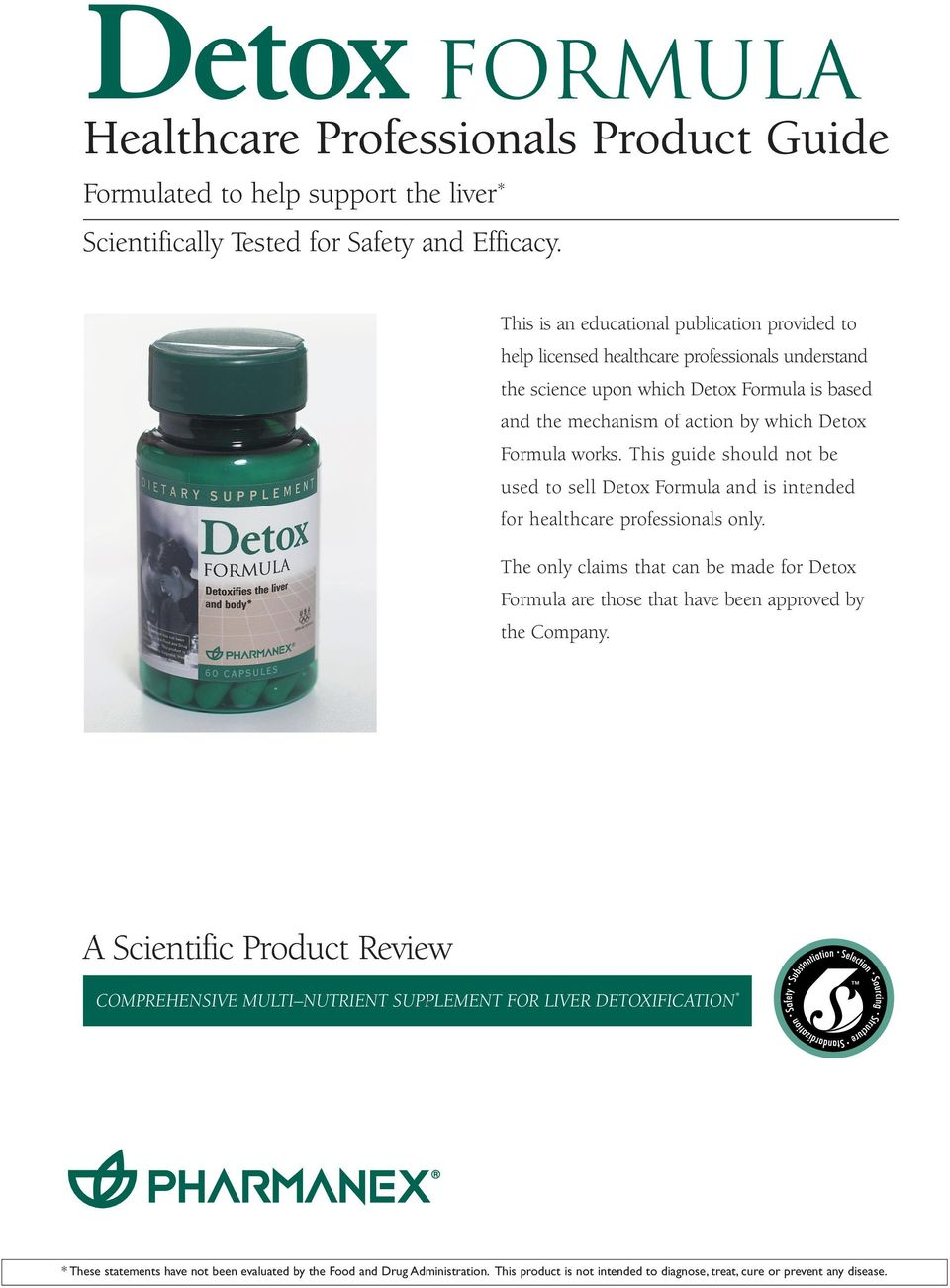 This guide should not be used to sell Detox Formula and is intended for healthcare professionals only.