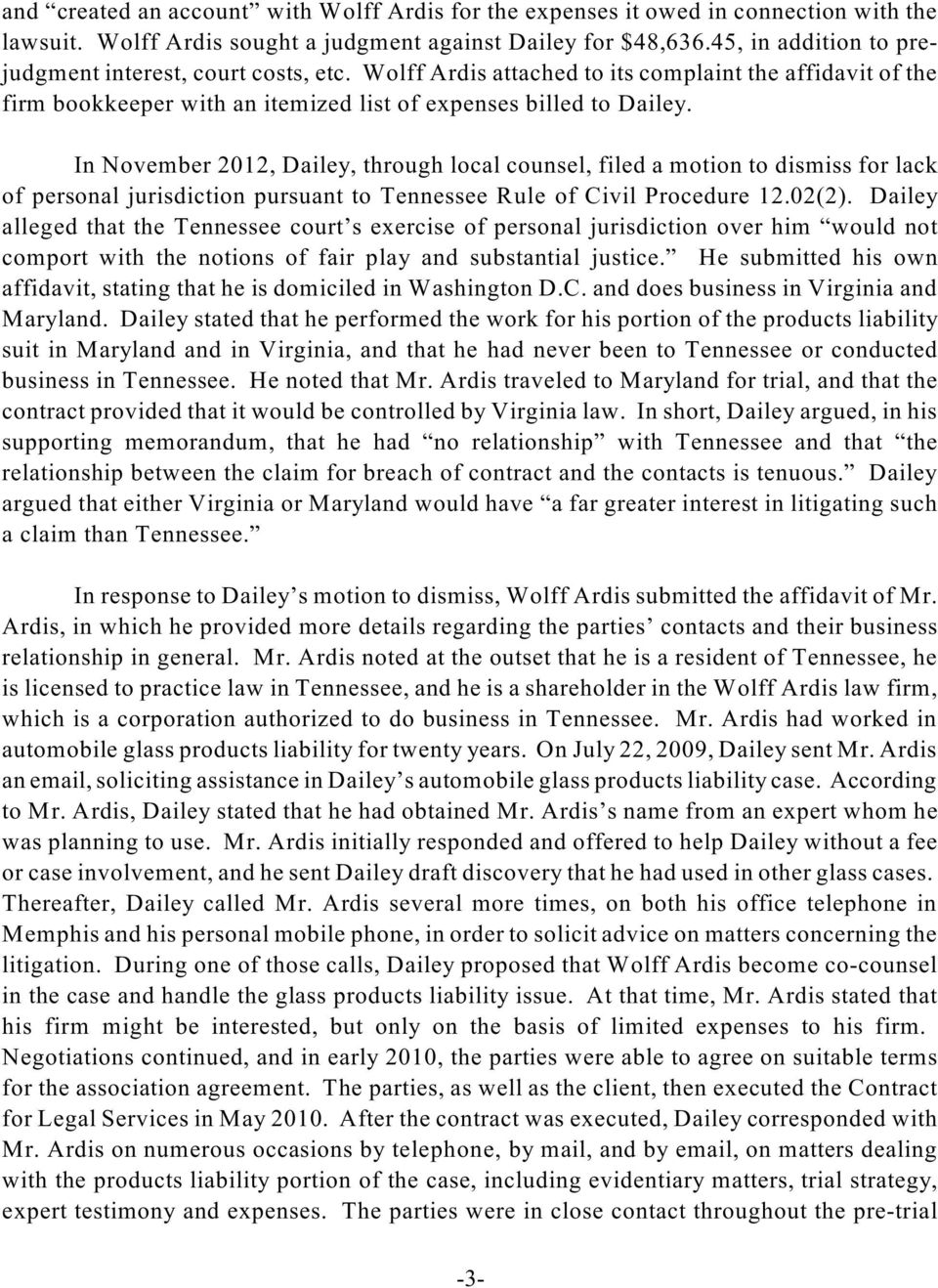 In November 2012, Dailey, through local counsel, filed a motion to dismiss for lack of personal jurisdiction pursuant to Tennessee Rule of Civil Procedure 12.02(2).