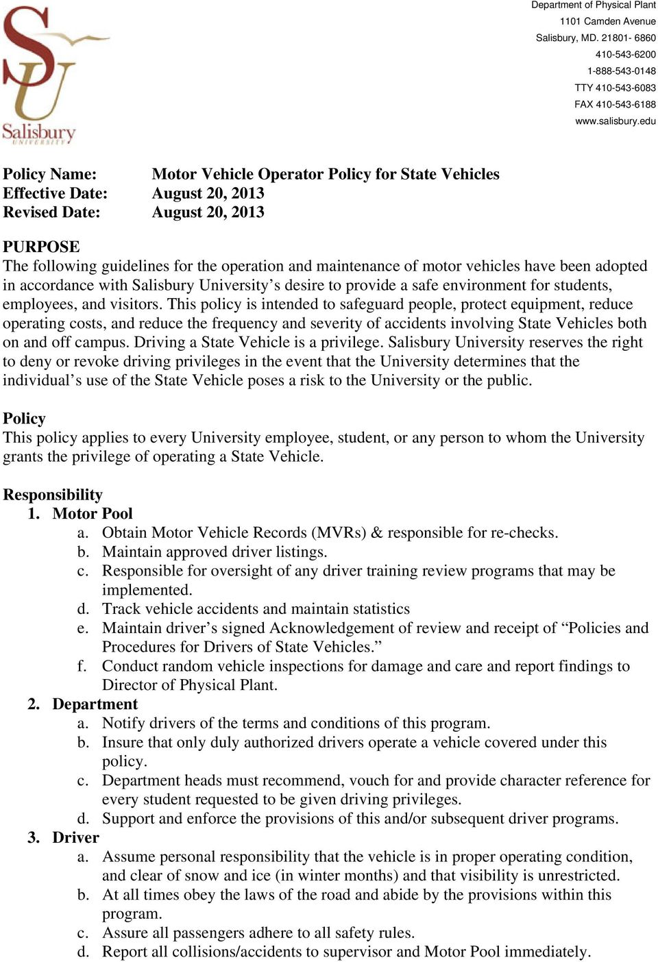 motor vehicles have been adopted in accordance with Salisbury University s desire to provide a safe environment for students, employees, and visitors.