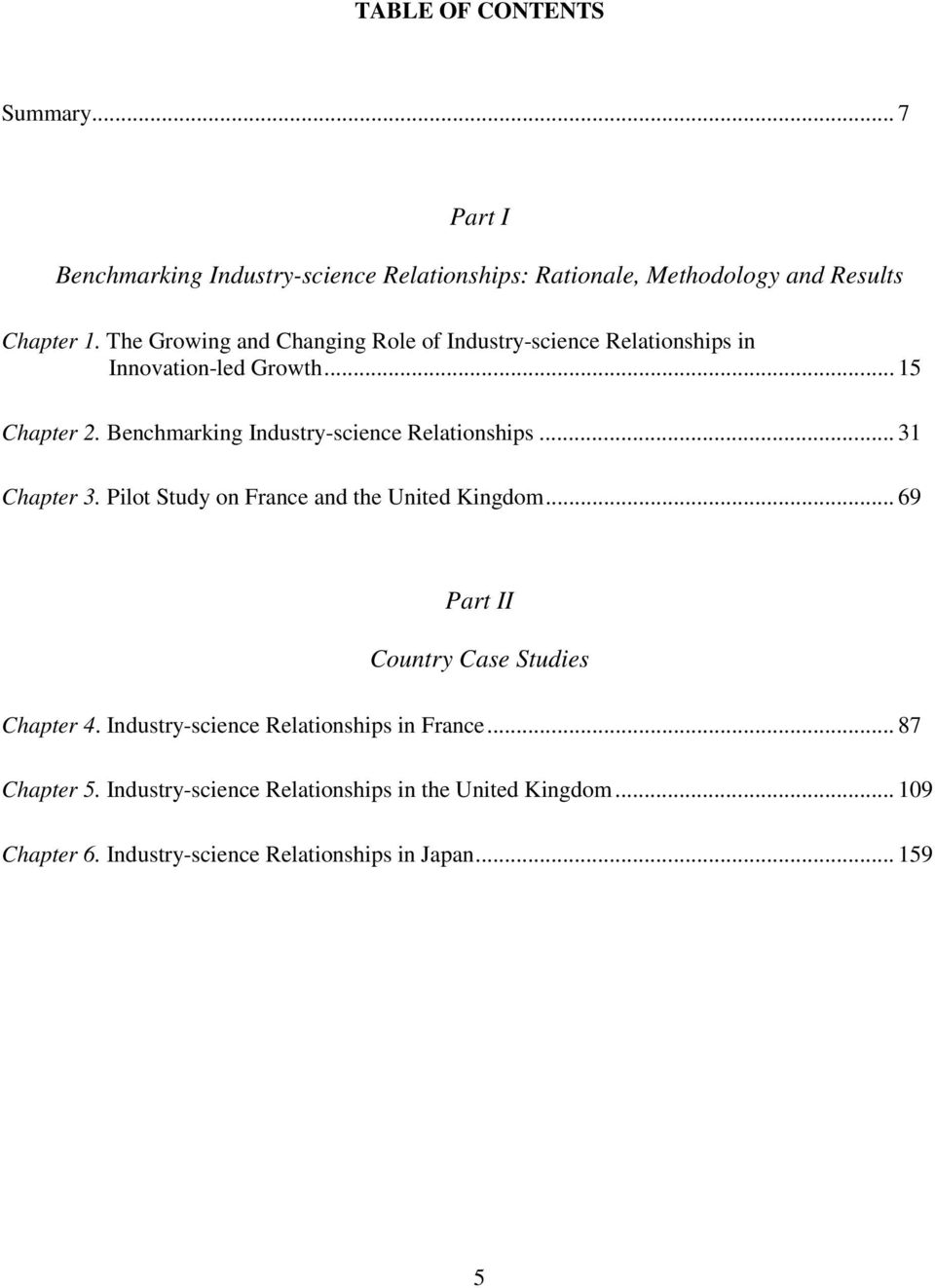 Benchmarking Industry-science Relationships... 31 Chapter 3. Pilot Study on France and the United Kingdom.