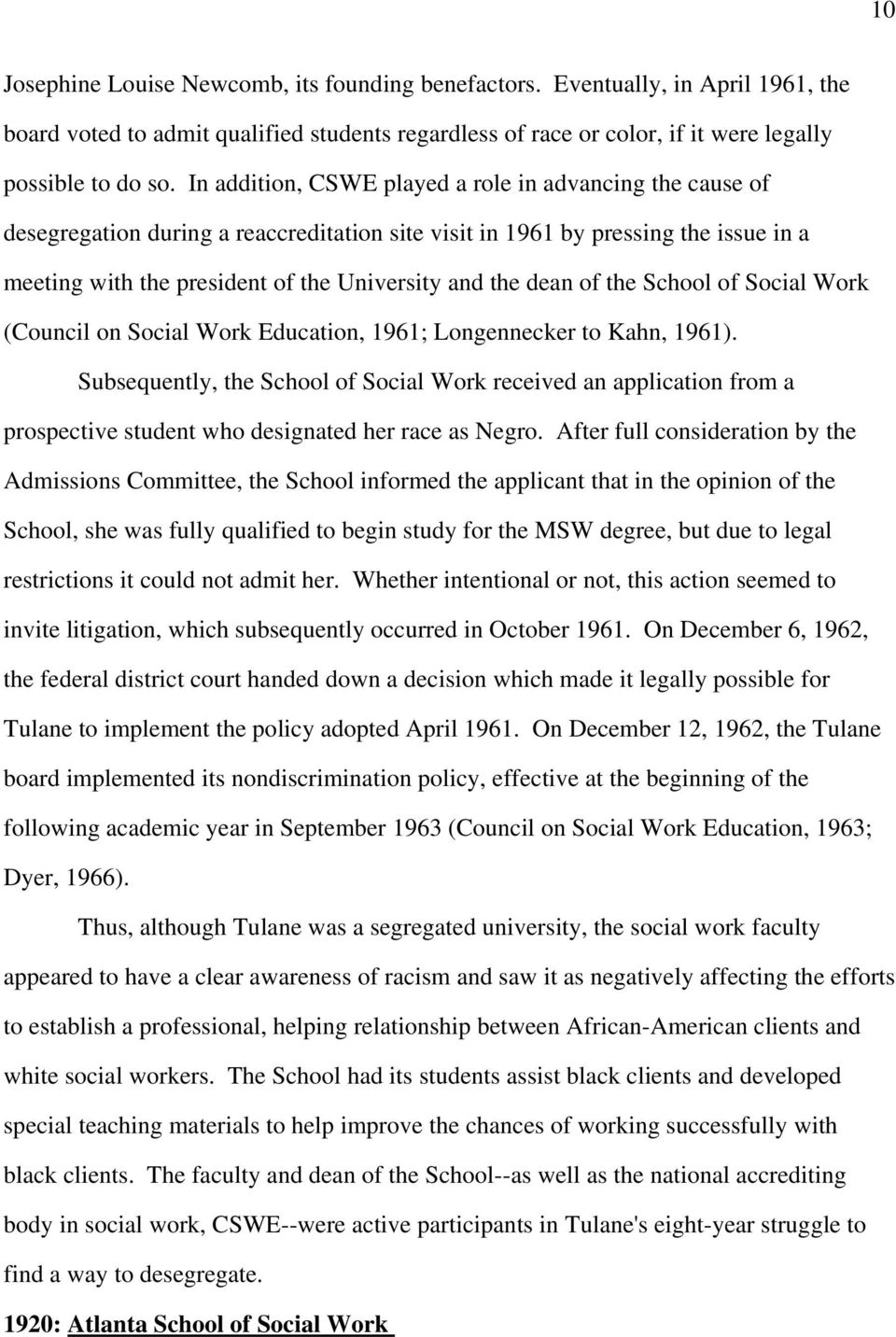 dean of the School of Social Work (Council on Social Work Education, 1961; Longennecker to Kahn, 1961).