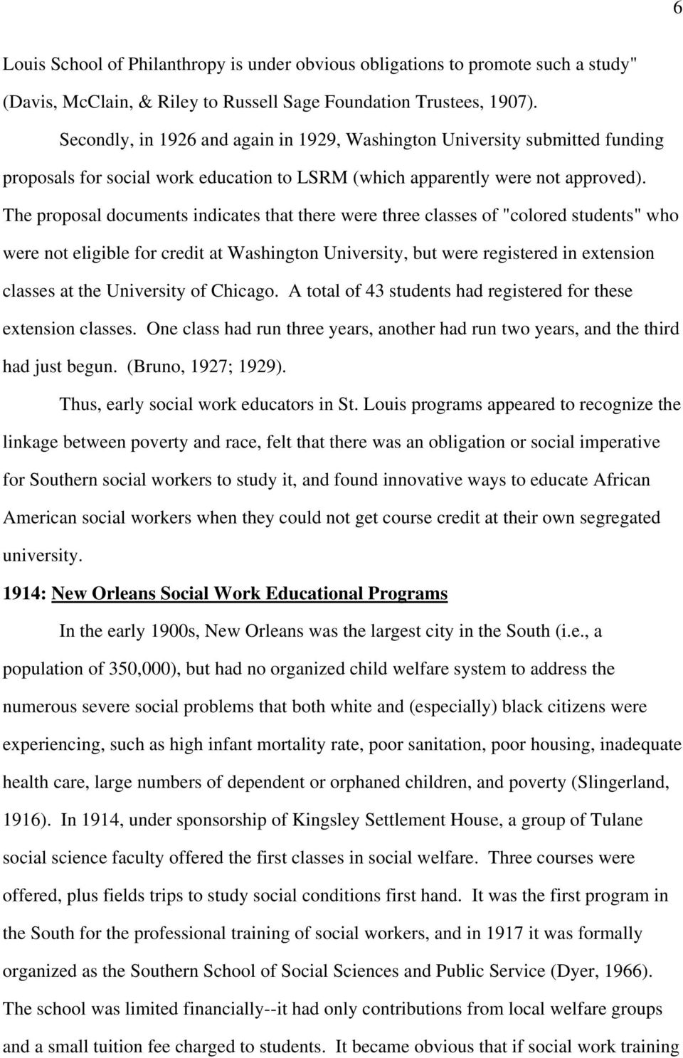 "The proposal documents indicates that there were three classes of ""colored students"" who were not eligible for credit at Washington University, but were registered in extension classes at the"