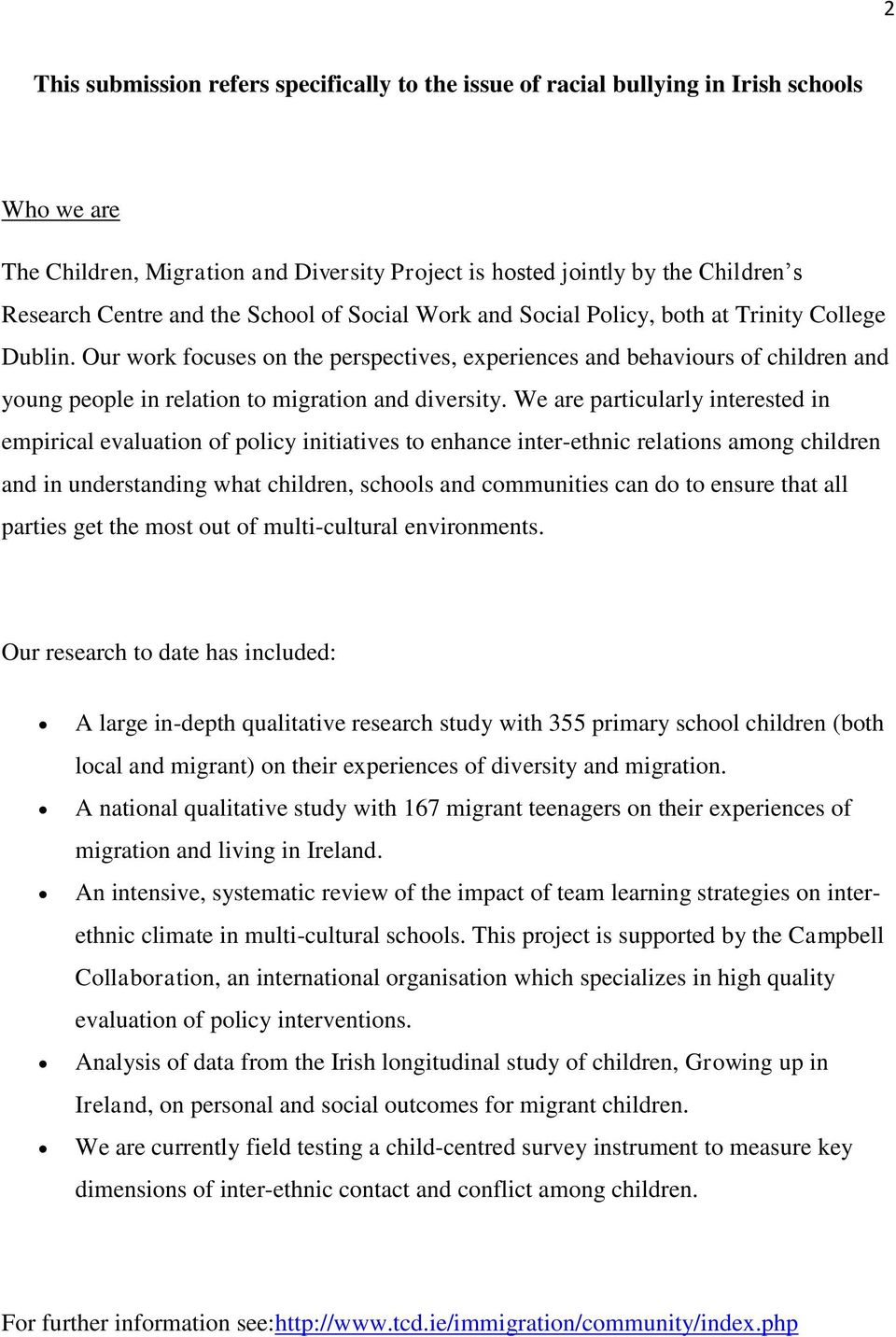 Our work focuses on the perspectives, experiences and behaviours of children and young people in relation to migration and diversity.