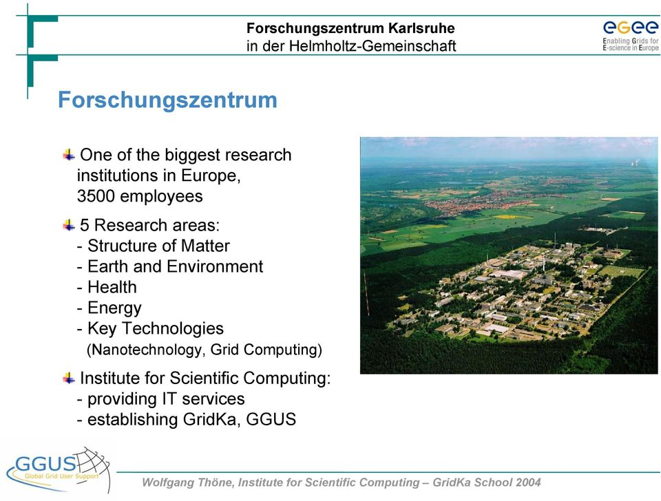 Health -Energy - Key Technologies (Nanotechnology, Grid Computing) Institute