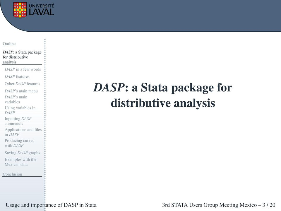in DASP Producing curves with DASP Saving DASP graphs Examples with the Mexican data DASP: a Stata package for