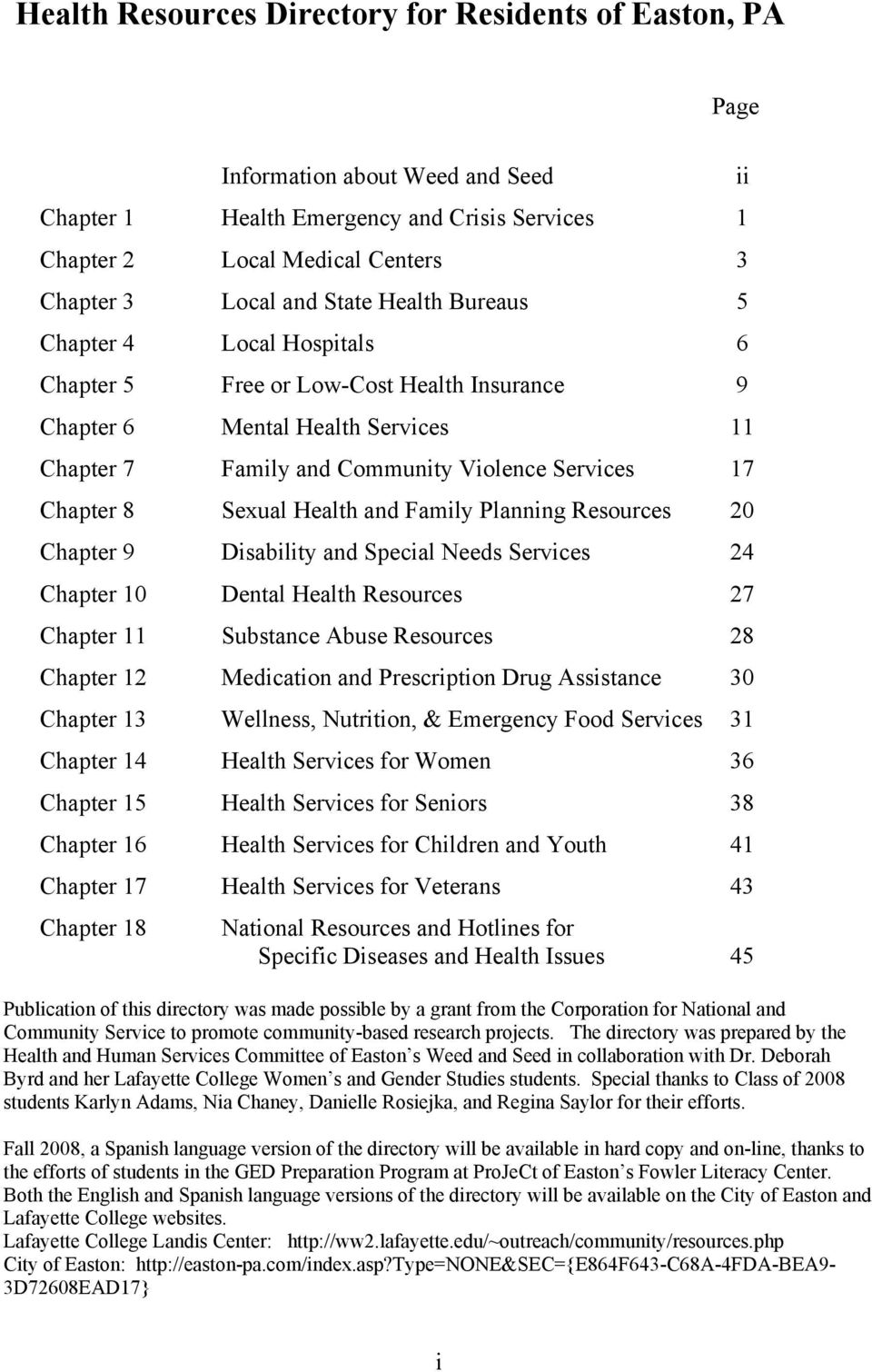 Sexual Health and Family Planning Resources 20 Chapter 9 Disability and Special Needs Services 24 Chapter 10 Dental Health Resources 27 Chapter 11 Substance Abuse Resources 28 Chapter 12 Medication