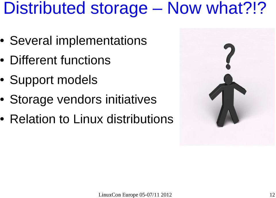 functions Support models Storage vendors