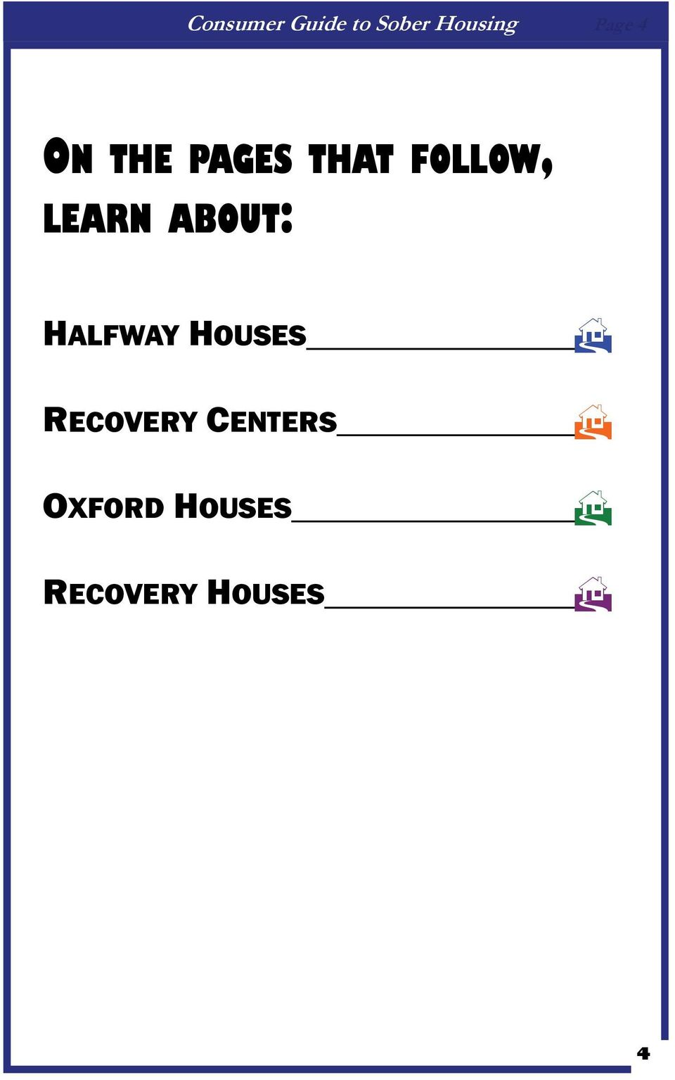 HALFWAY HOUSES RECOVERY