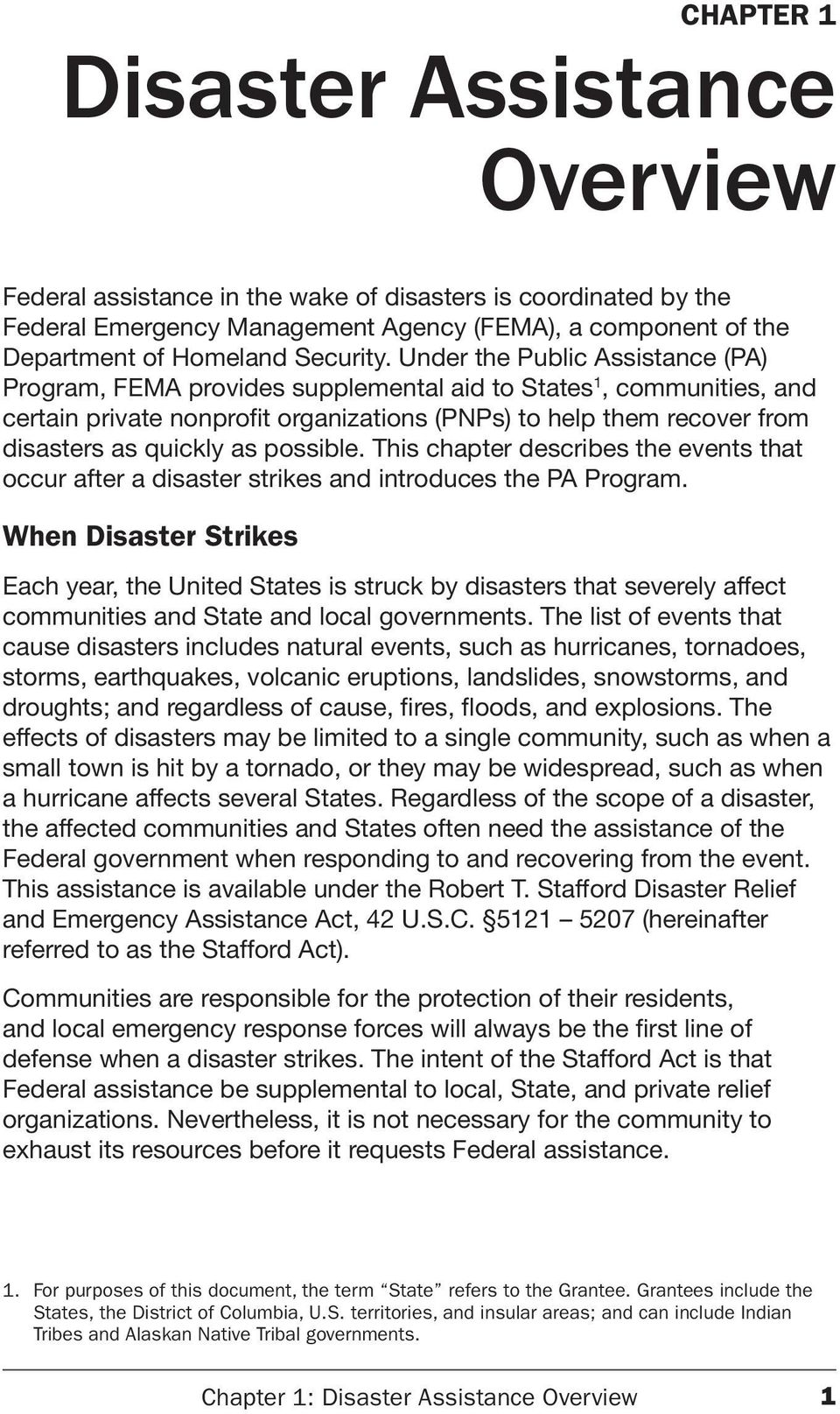 possible. This chapter describes the events that occur after a disaster strikes and introduces the PA Program.
