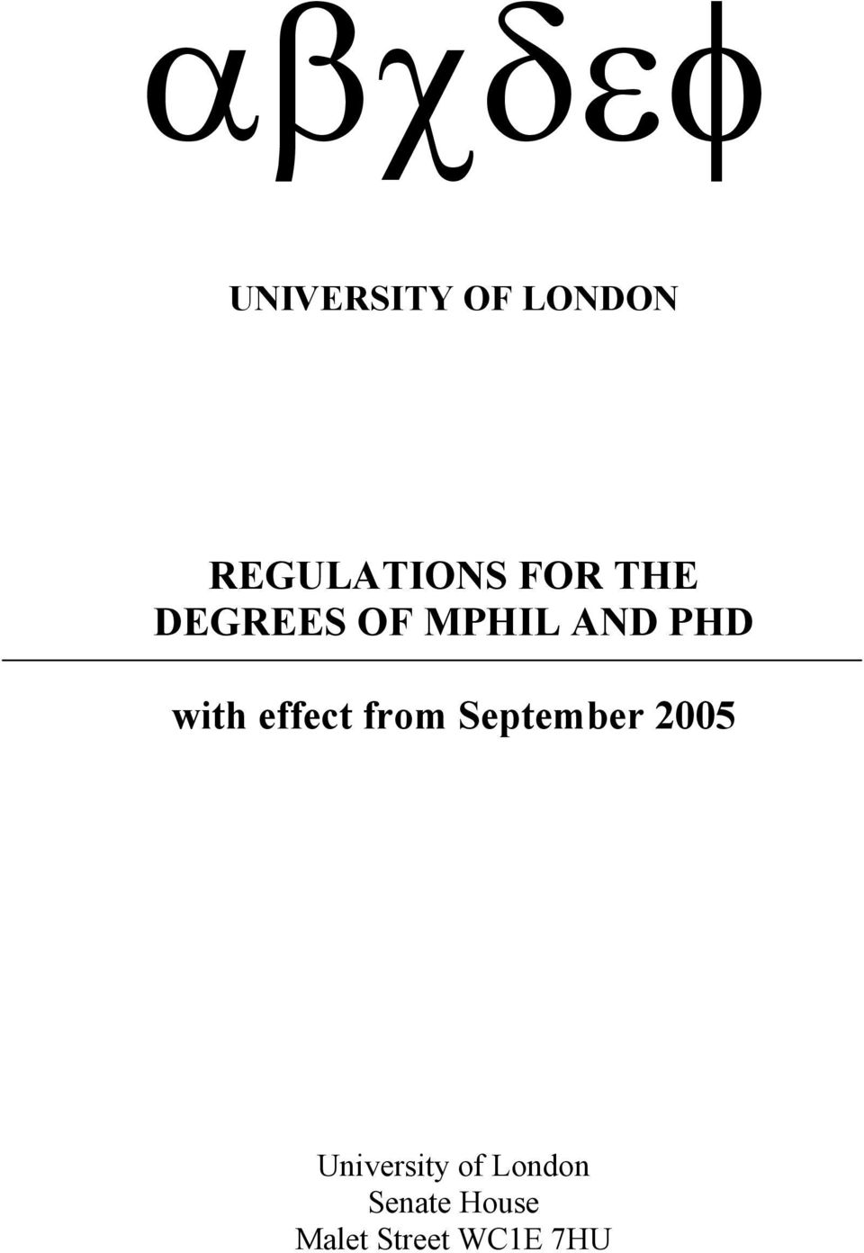effect from September 2005 University