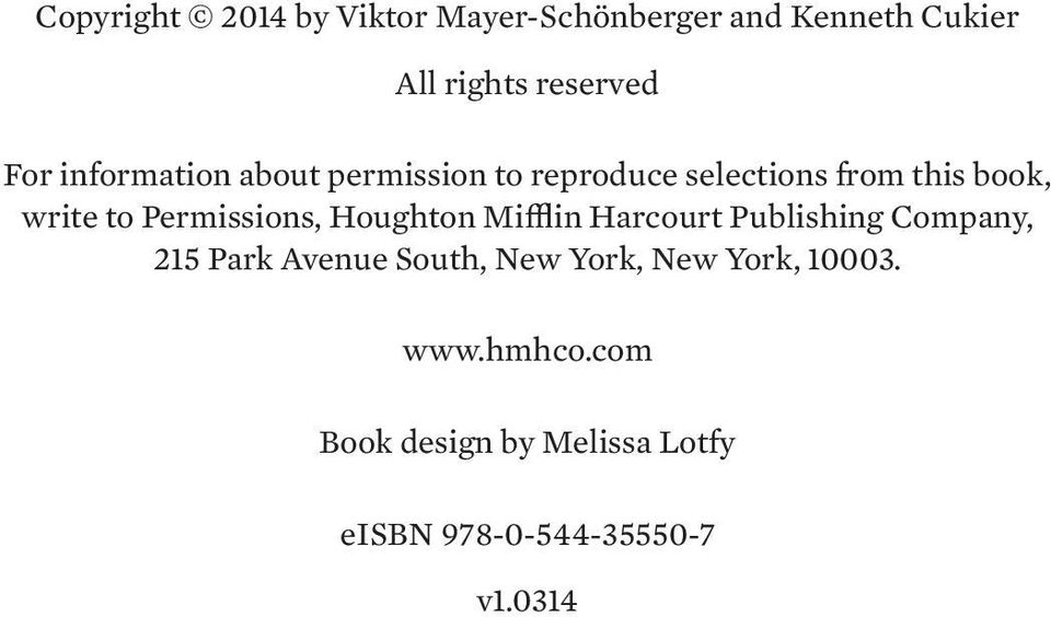 Permissions, Houghton Mifflin Harcourt Publishing Company, 215 Park Avenue South, New