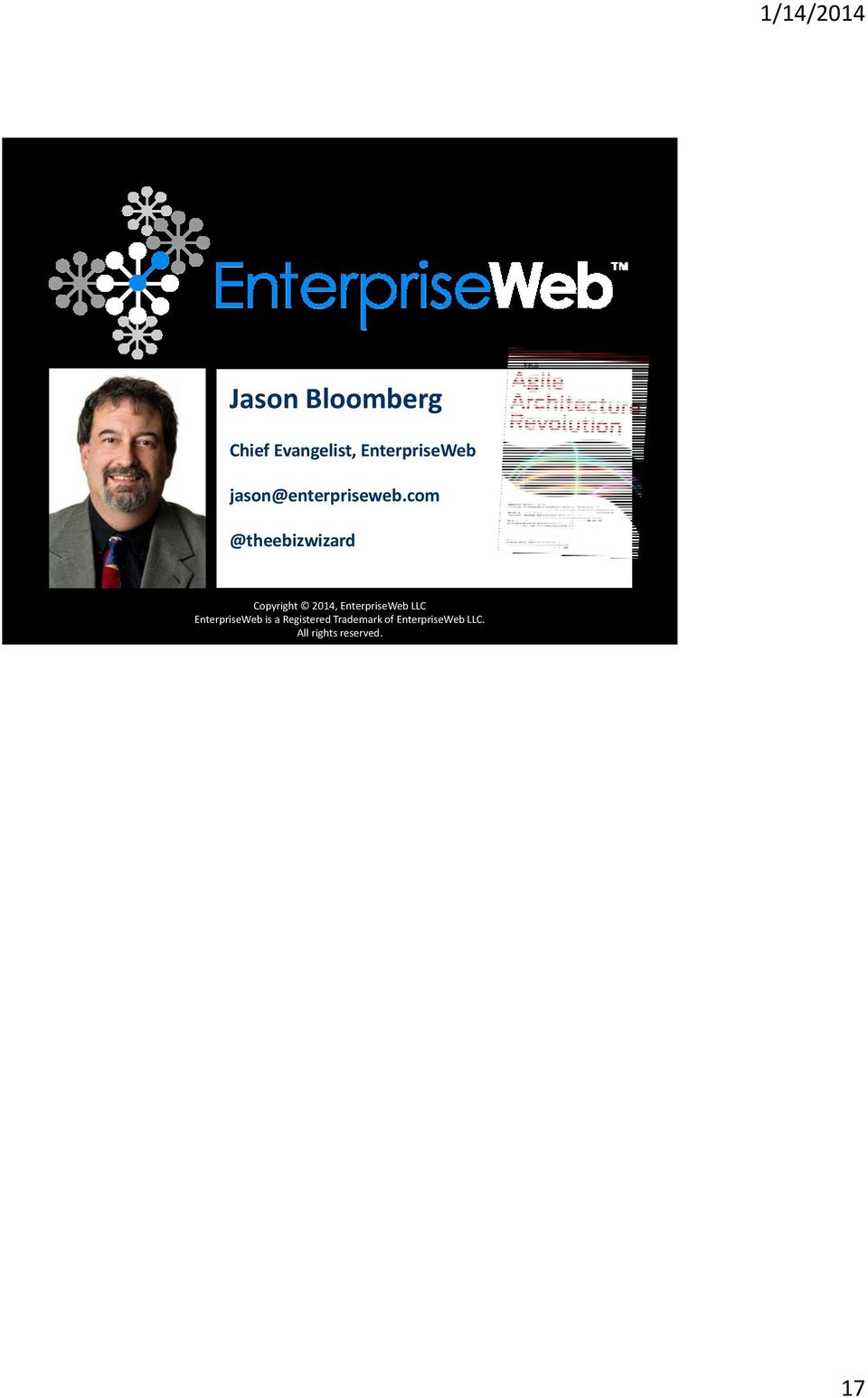 com @theebizwizard Copyright 2014, EnterpriseWeb