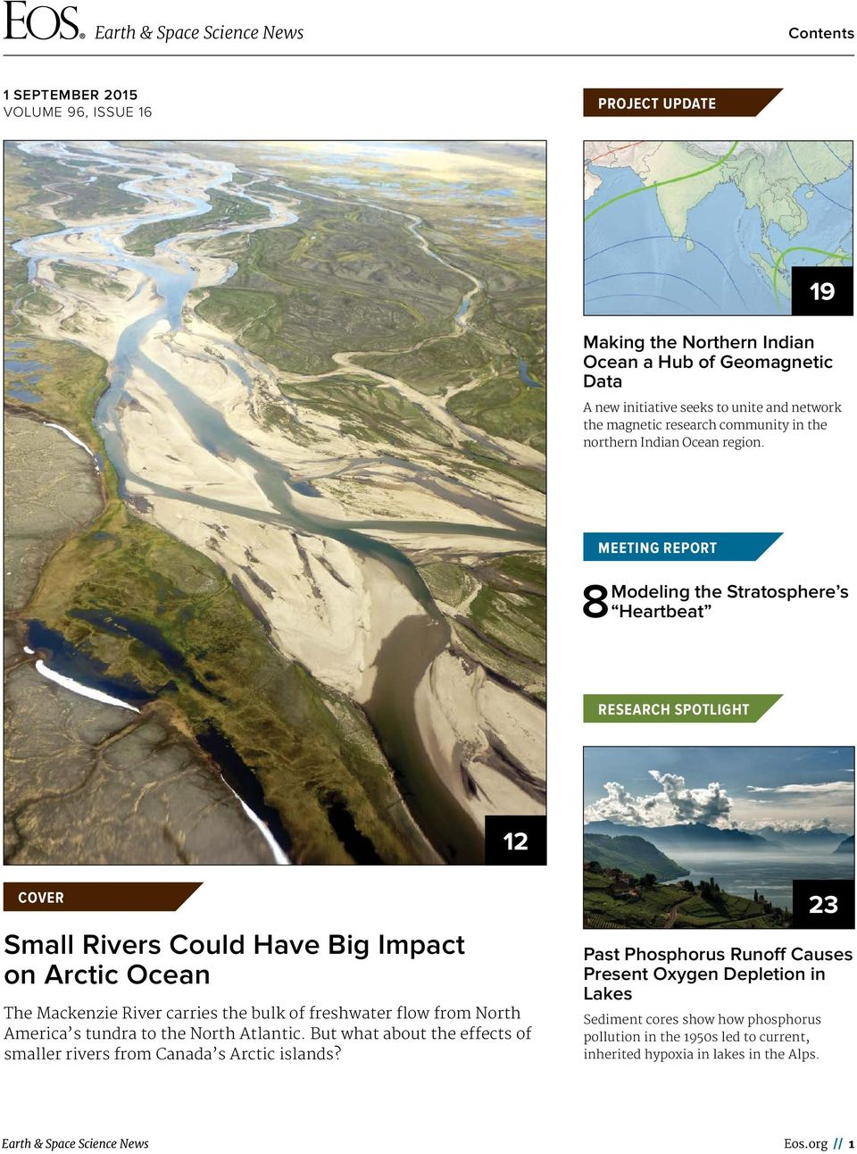 MEETING REPORT Modeling the Stratosphere s 8 Heartbeat RESEARCH SPOTLIGHT 12 COVER Small Rivers Could Have Big Impact on Arctic Ocean The Mackenzie River carries the bulk of freshwater flow from