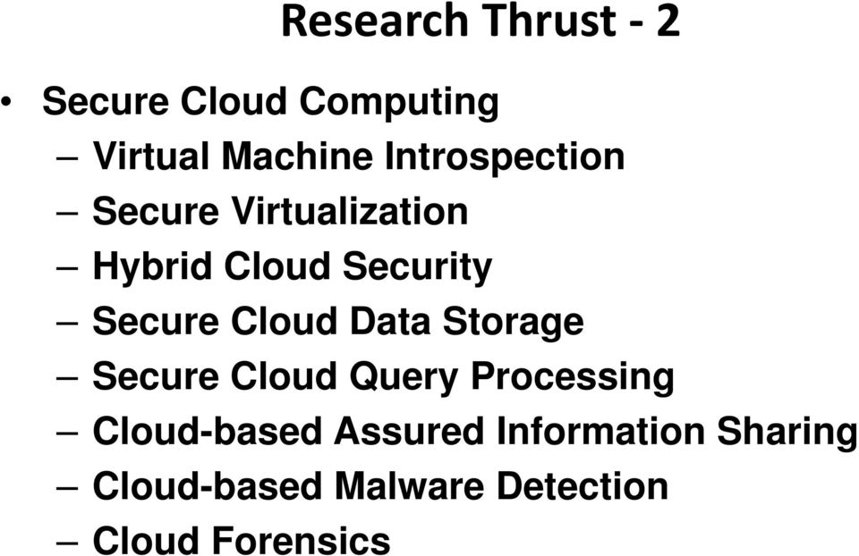 Secure Cloud Data Storage Secure Cloud Query Processing