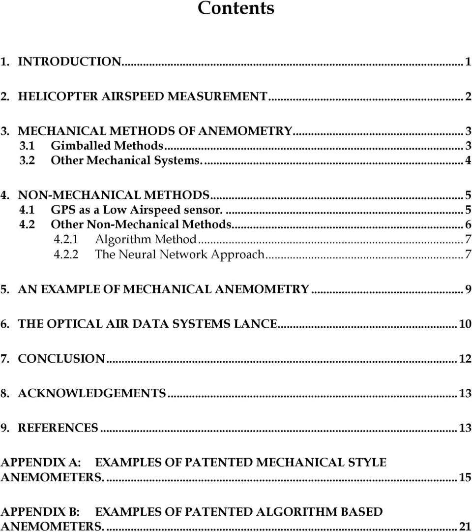 .. 7 5. AN EXAMPLE OF MECHANICAL ANEMOMETRY... 9 6. THE OPTICAL AIR DATA SYSTEMS LANCE... 10 7. CONCLUSION... 12 8. ACKNOWLEDGEMENTS... 13 9. REFERENCES.
