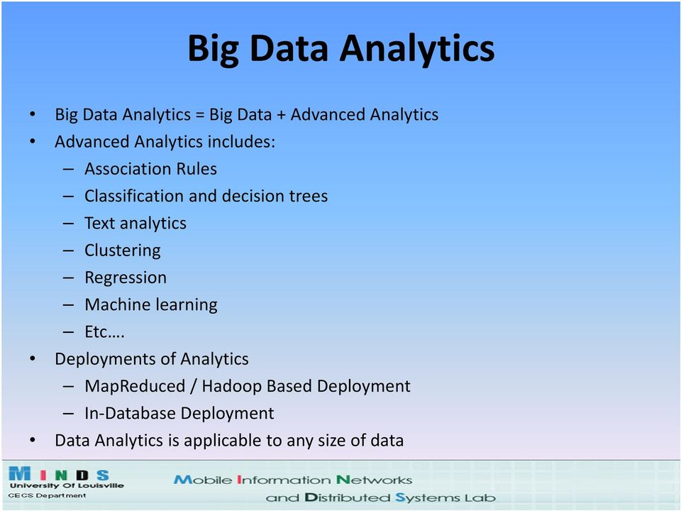 analytics Clustering Regression Machine learning Etc.