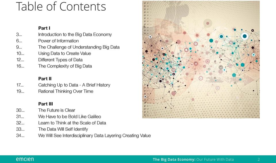 Value Different Types of Data The Complexity of Big Data Part II Catching Up to Data - A Brief History Rational Thinking Over Time