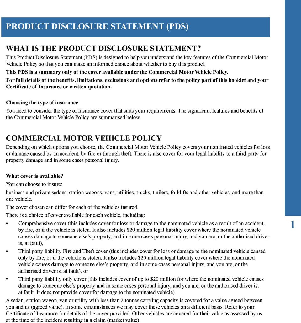 product. This PDS is a summary only of the cover available under the Commercial Motor Vehicle Policy.