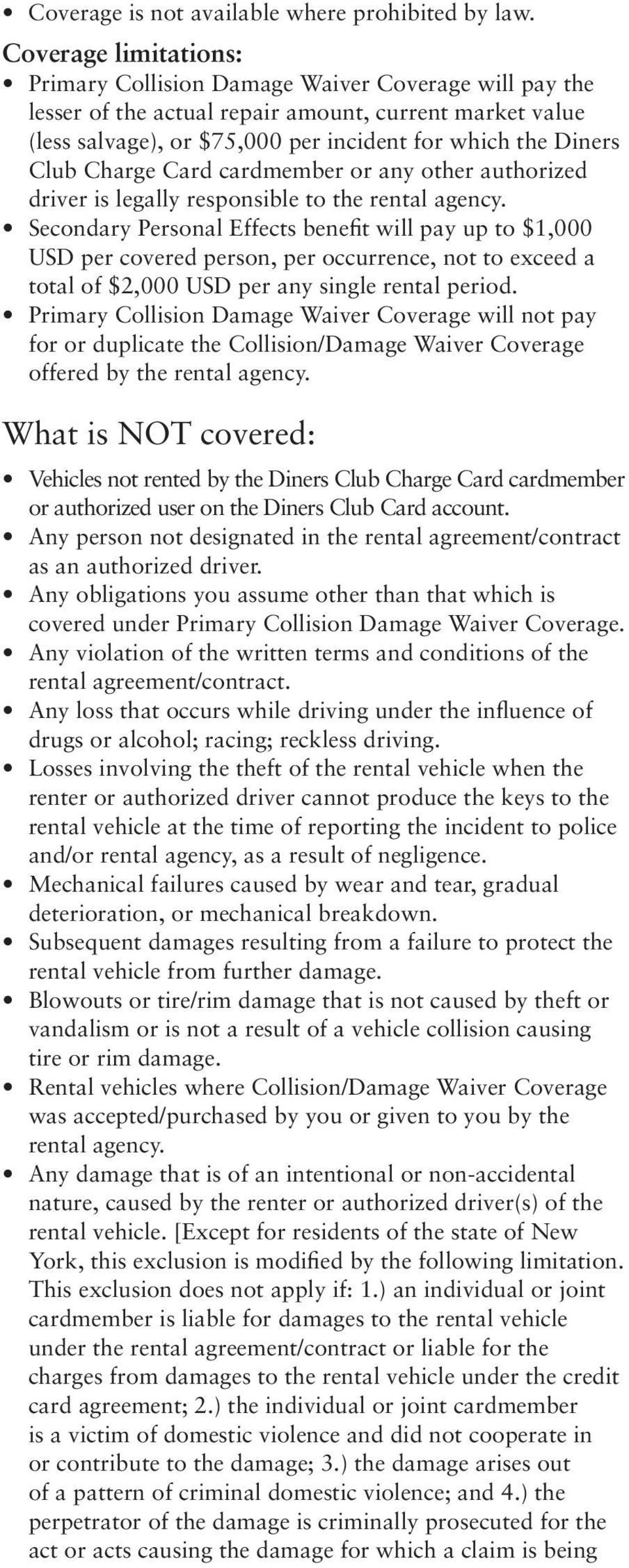 Charge Card cardmember or any other authorized driver is legally responsible to the rental agency.