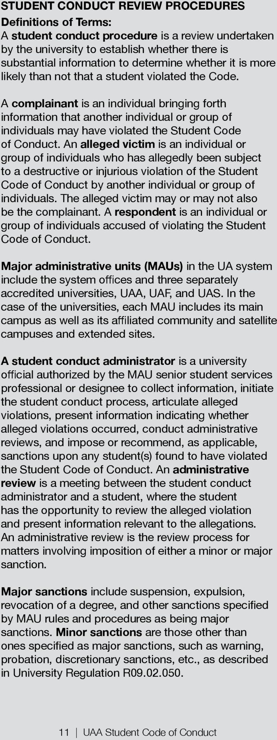 accused of violating the Student in the UA system is a university is a meeting between the student conduct has the opportunity to review the