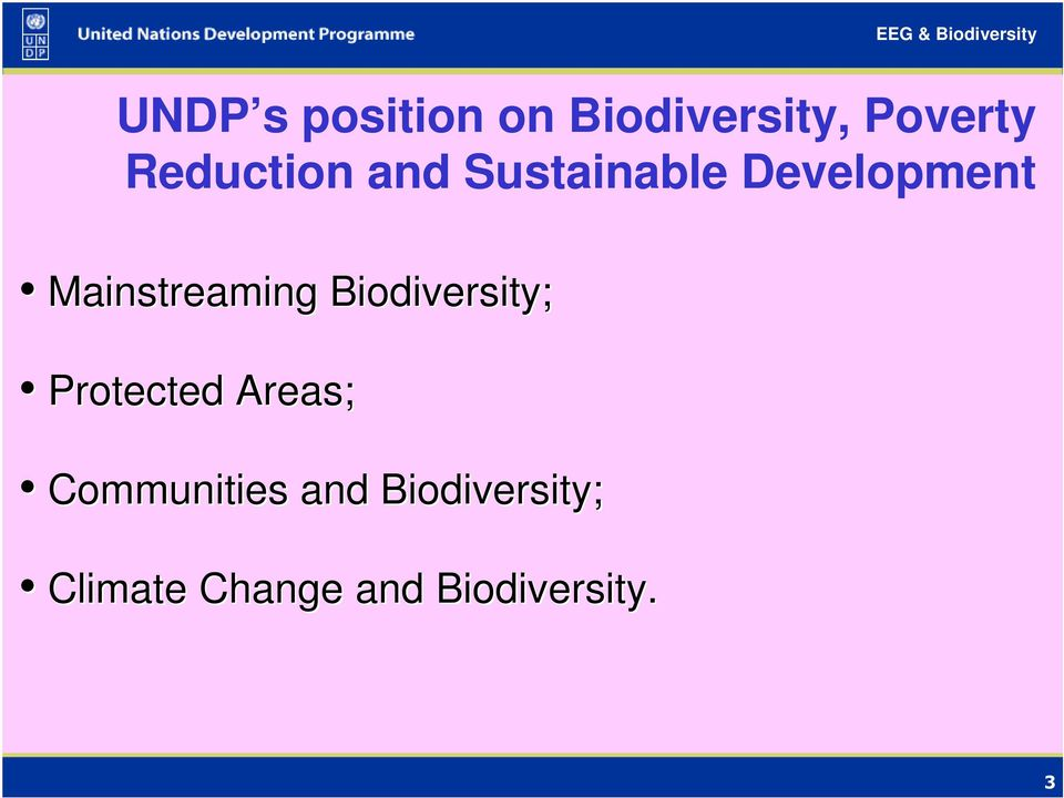 Mainstreaming Biodiversity; Protected Areas;