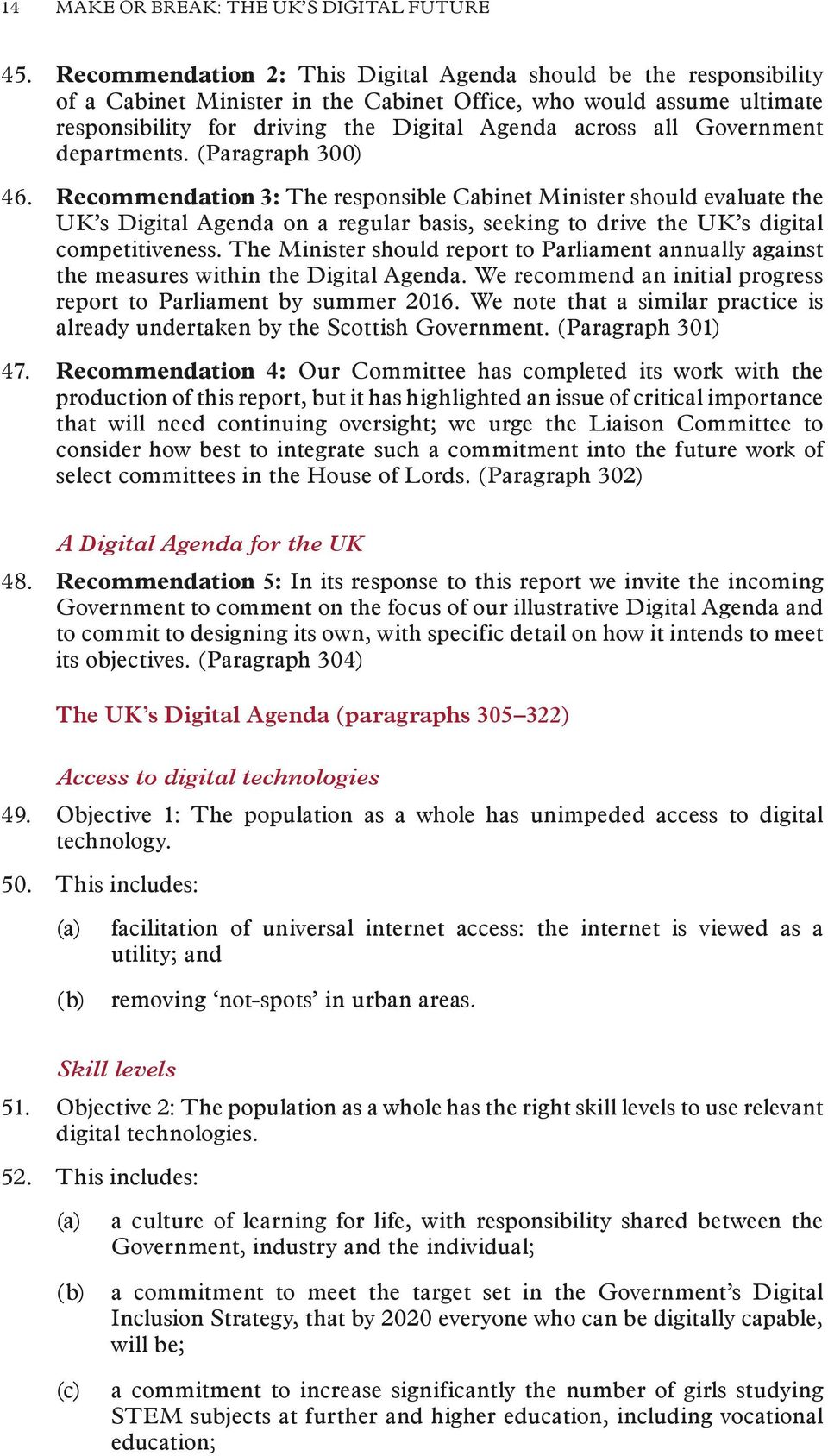 Government departments. (Paragraph 300) 46.