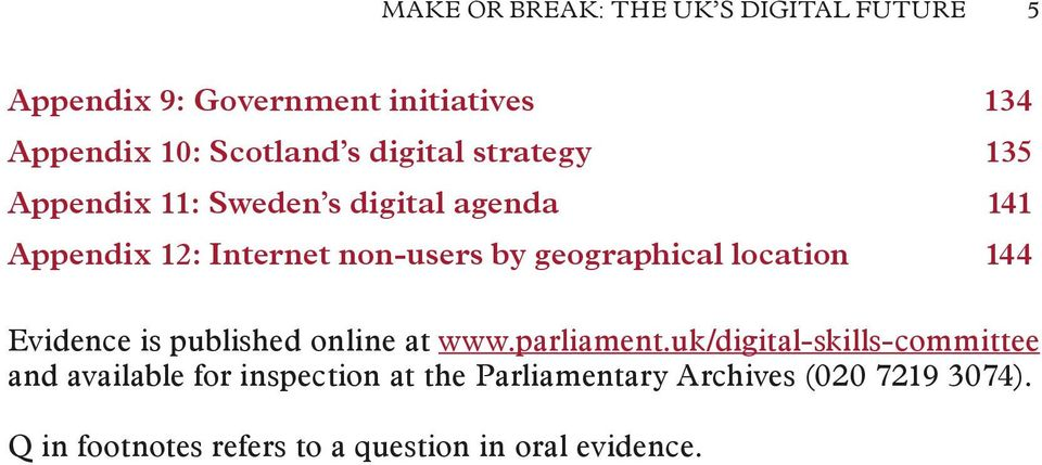 geographical location 144 Evidence is published online at www.parliament.