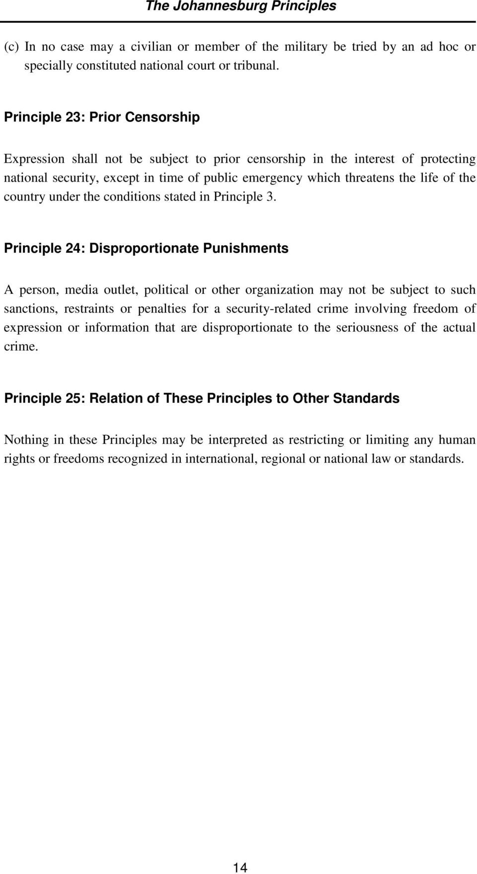 country under the conditions stated in Principle 3.