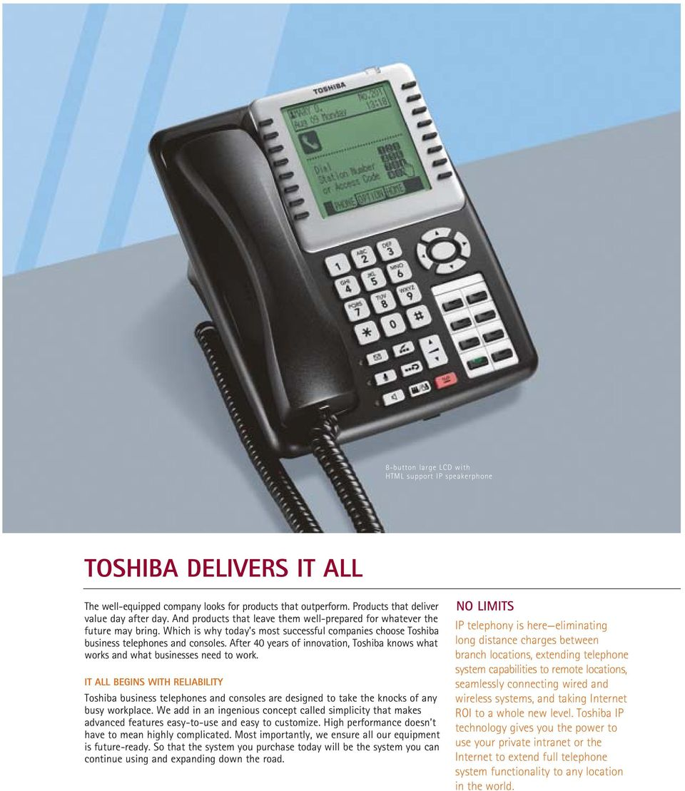After 40 years of innovation, Toshiba knows what works and what businesses need to work.