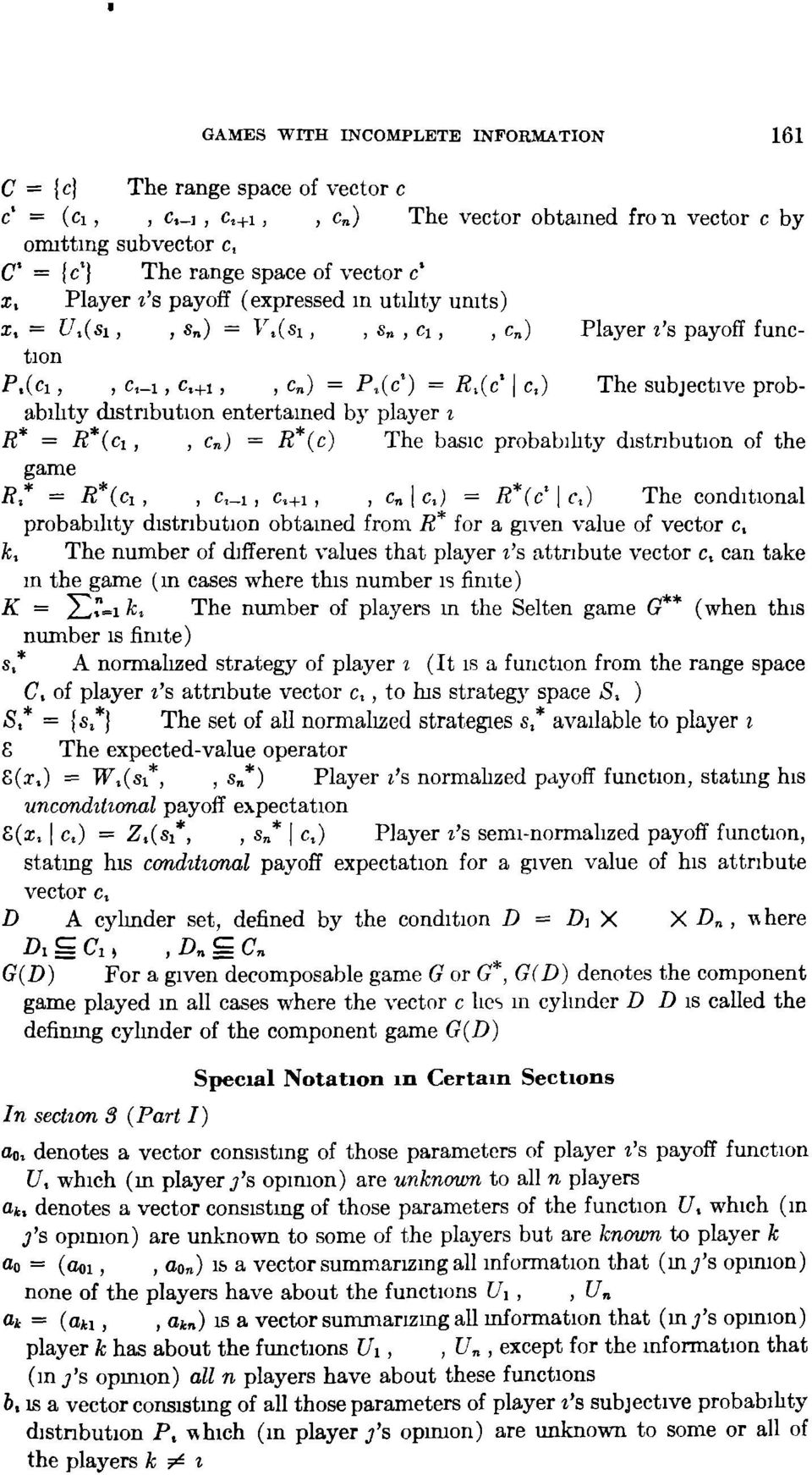 distribution entertained bj' player i R* = R ici,, Cn) = R ic) The basic probability distribution of the game 7?