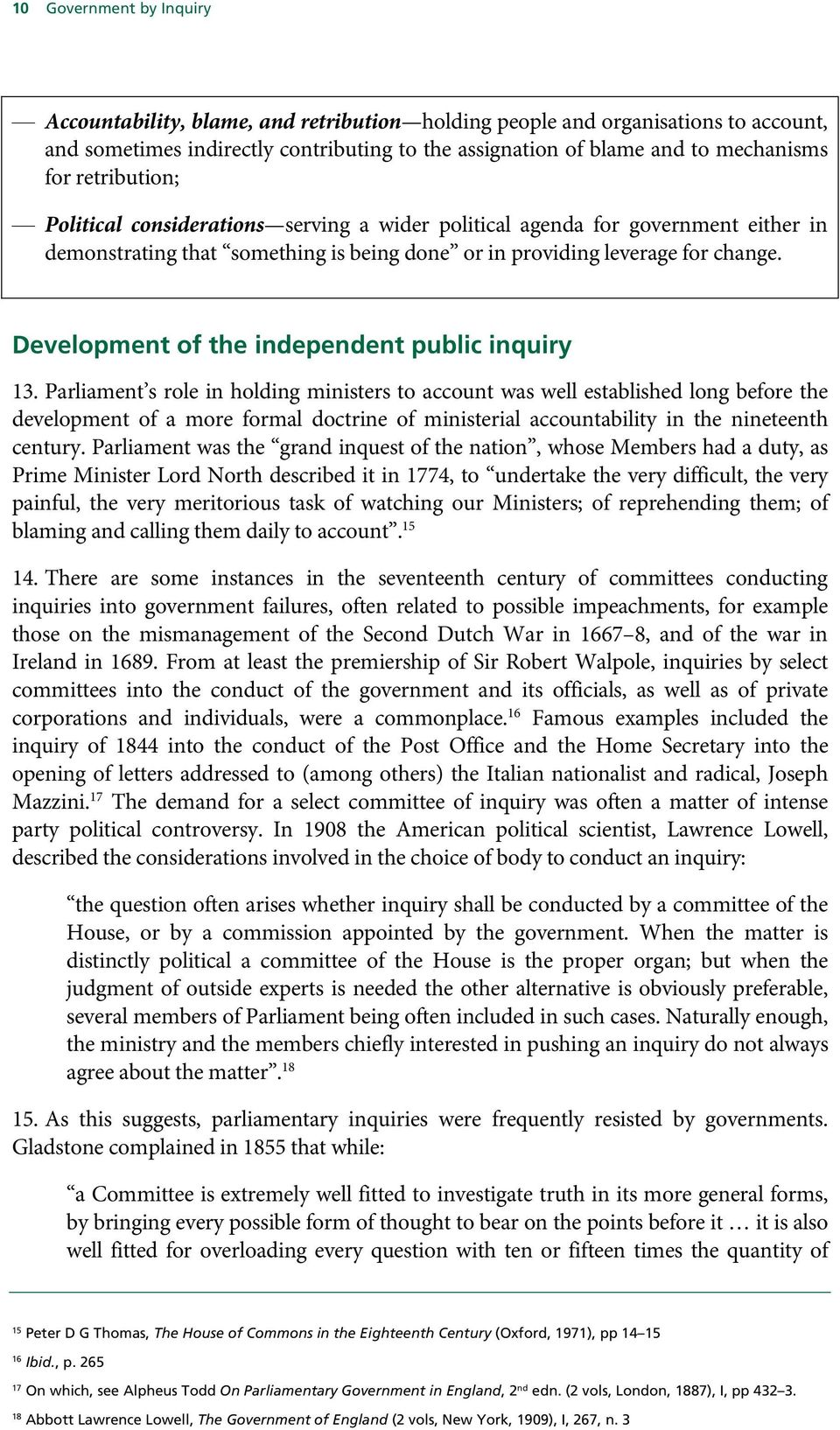 Development of the independent public inquiry 13.
