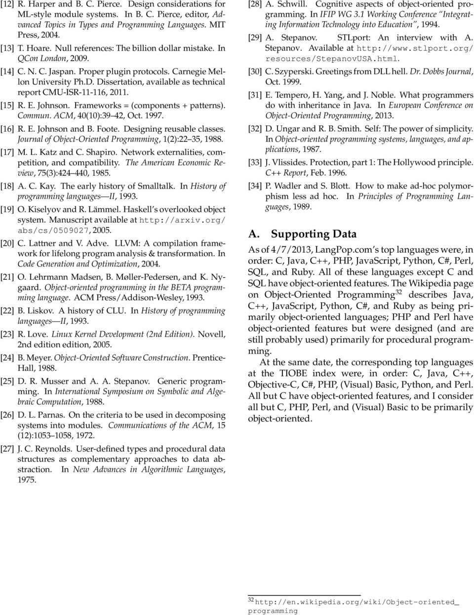Dissertation, available as technical report CMU-ISR-11-116, 2011. [15] R. E. Johnson. Frameworks = (components + patterns). Commun. ACM, 40(10):39 42, Oct. 1997. [16] R. E. Johnson and B. Foote.