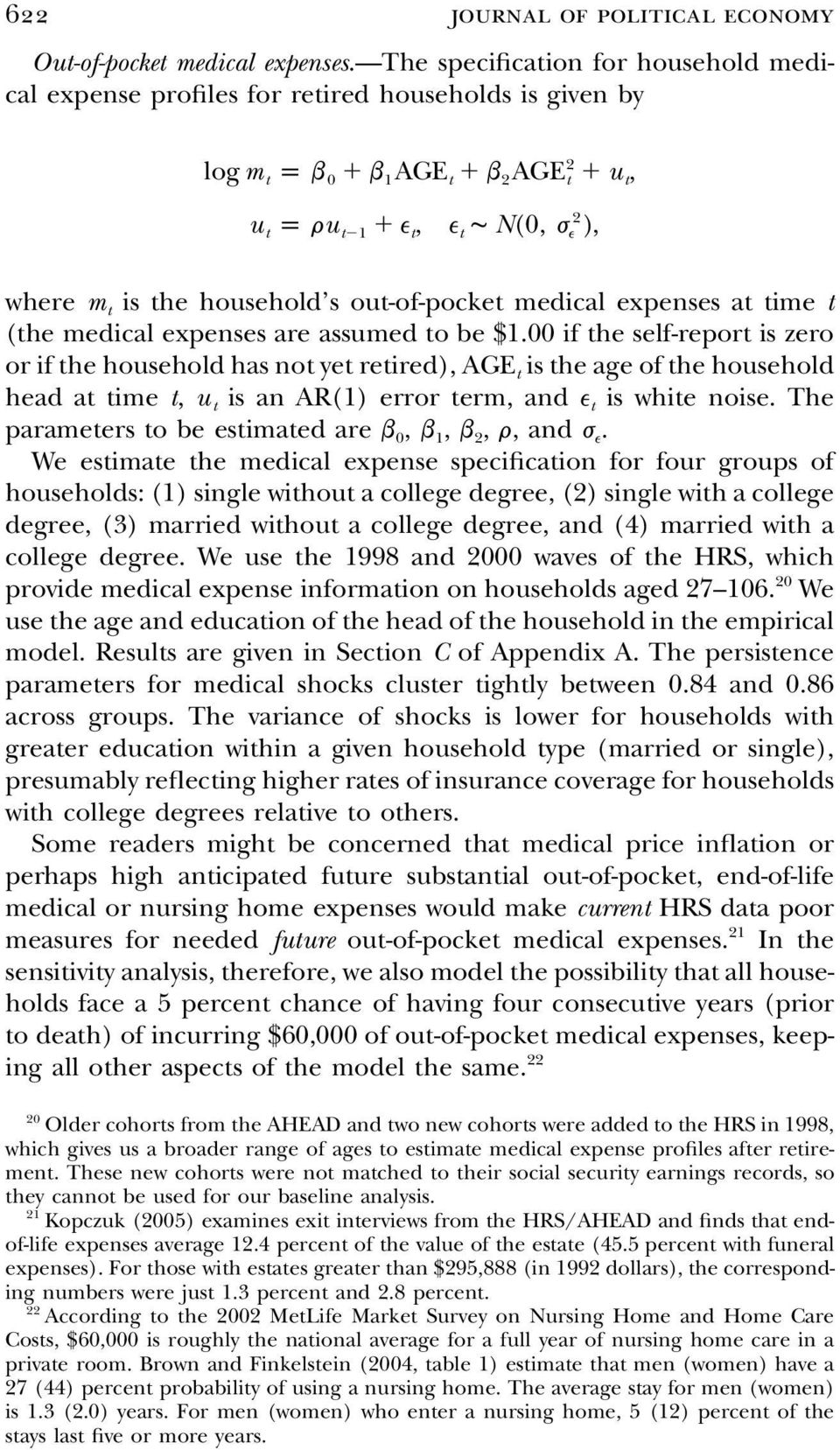 out-of-pocket medical expenses at time t (the medical expenses are assumed to be $1.