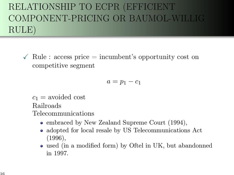 Telecommunications embraced by New Zealand Supreme Court (1994), adopted for local resale by