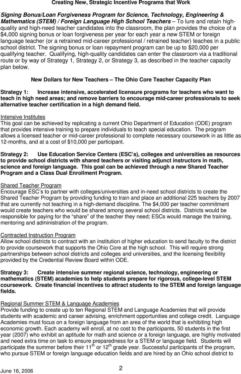 language teacher (or a retrained mid-career professional / retrained teacher) teaches in a public school district.