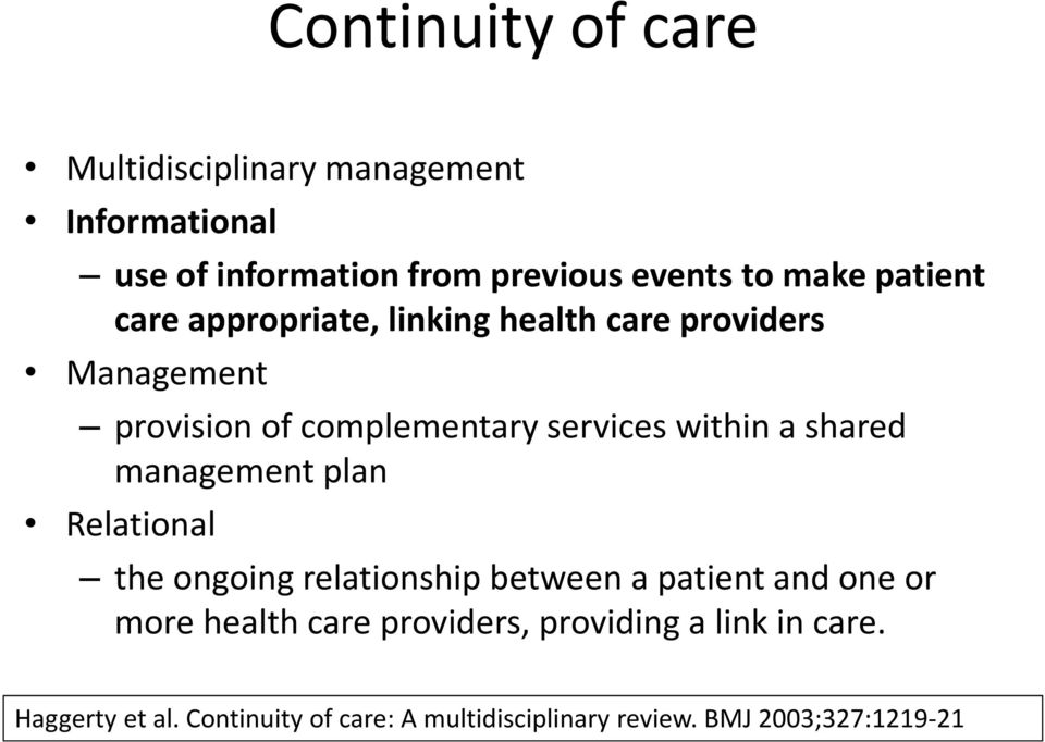 shared management plan Relational the ongoing relationship between a patient and one or more health care