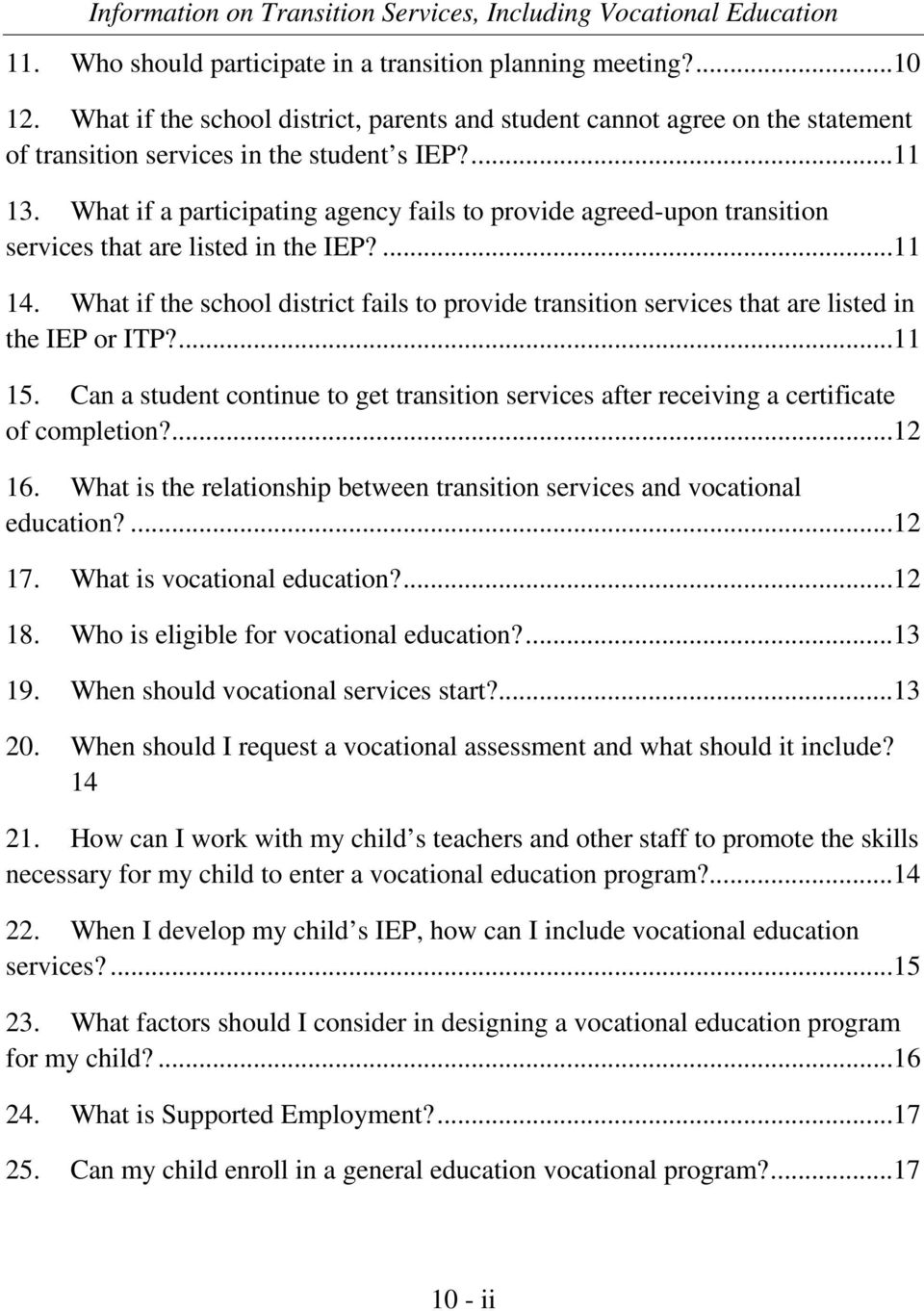 What if the school district fails to provide transition services that are listed in the IEP or ITP?...11 15.