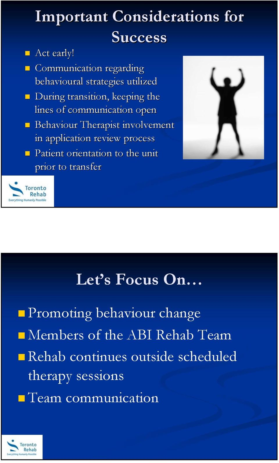 the lines of communication open Behaviour Therapist involvement in application review process Patient