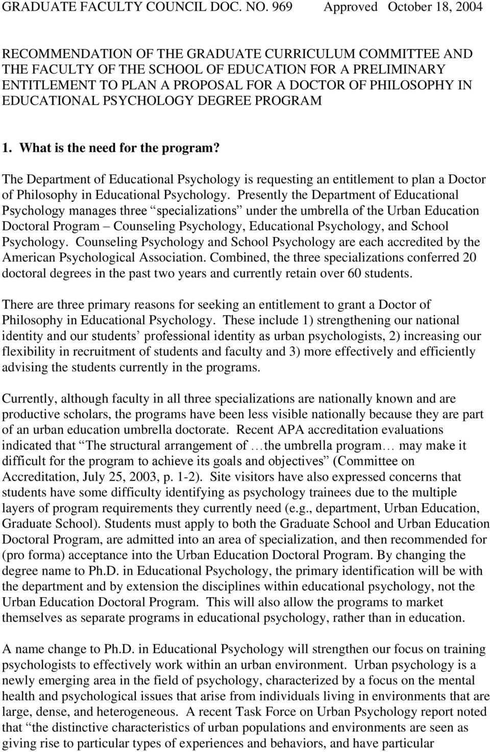 PHILOSOPHY IN EDUCATIONAL PSYCHOLOGY DEGREE PROGRAM 1. What is the need for the program?