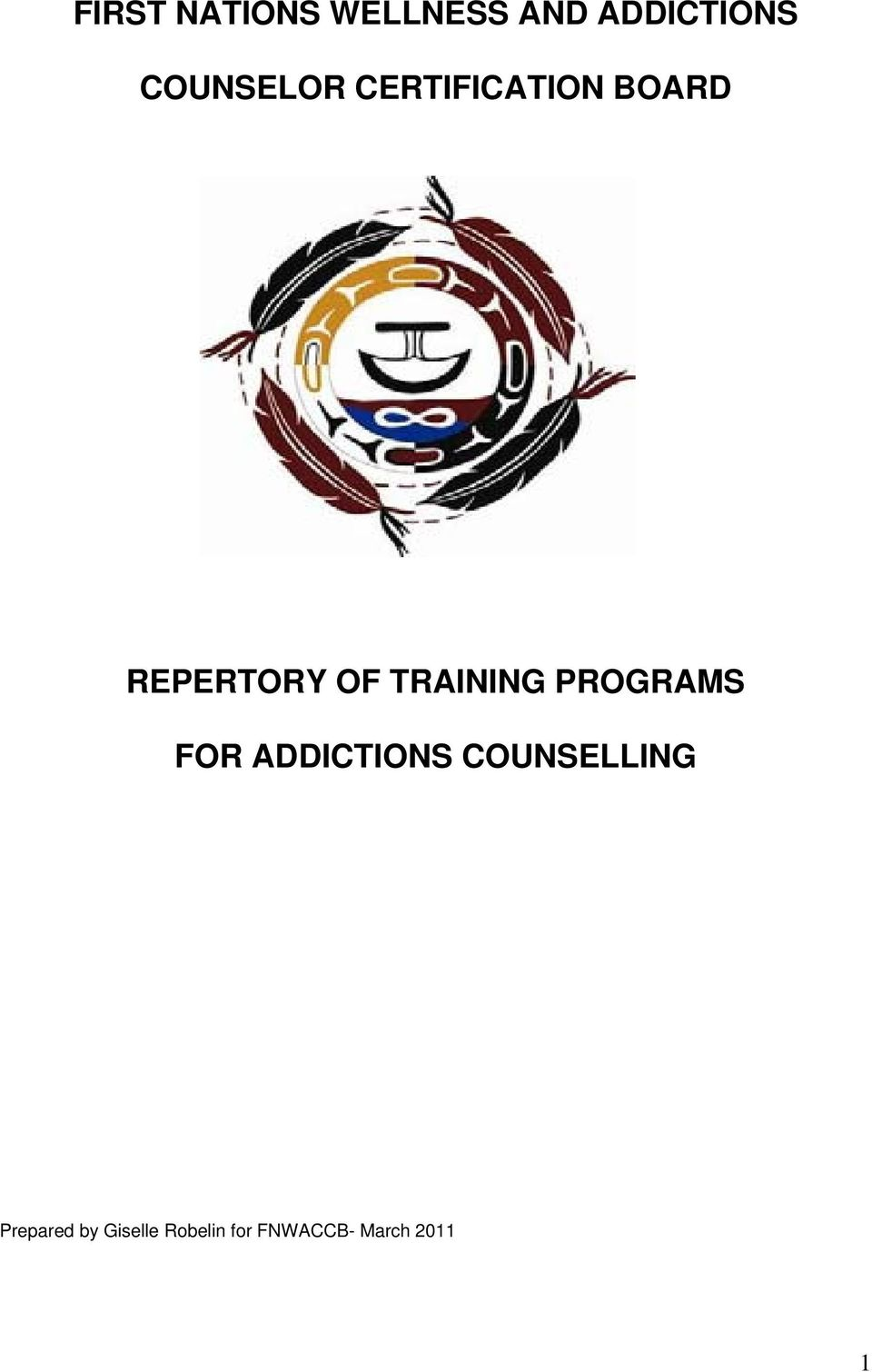 First Nations Wellness And Addictions Counselor Certification Board
