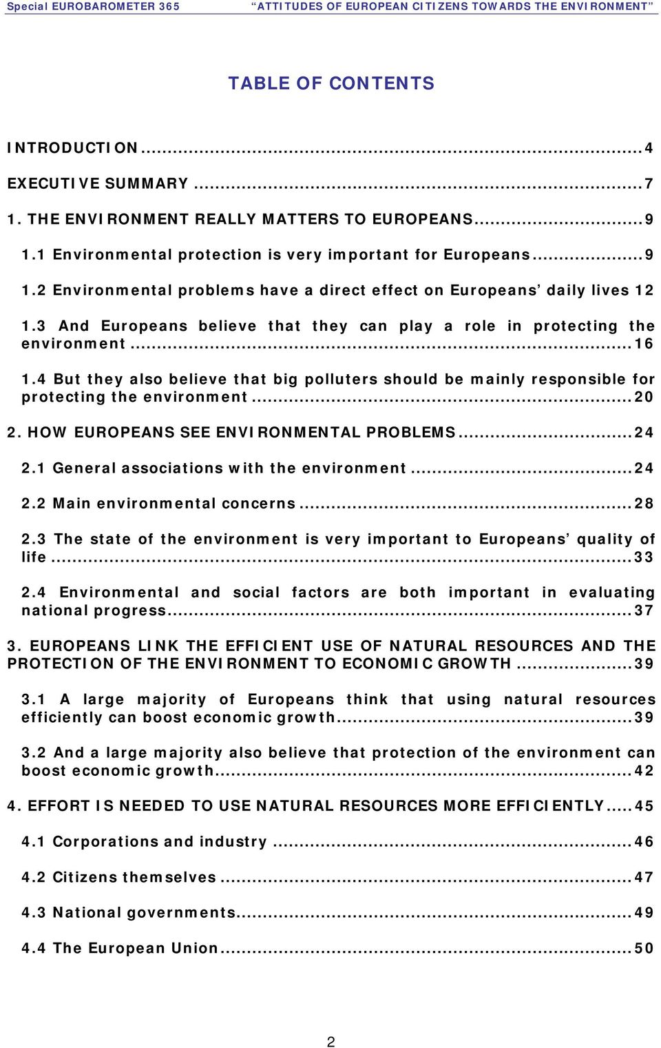 HOW EUROPEANS SEE ENVIRONMENTAL PROBLEMS... 24 2.1 General associations with the environment... 24 2.2 Main environmental concerns... 28 2.