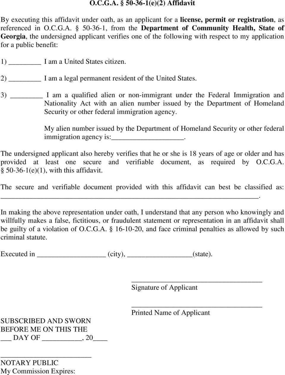 Georgia, the undersigned applicant verifies one of the following with respect to my application for a public benefit: 1) I am a United States citizen.