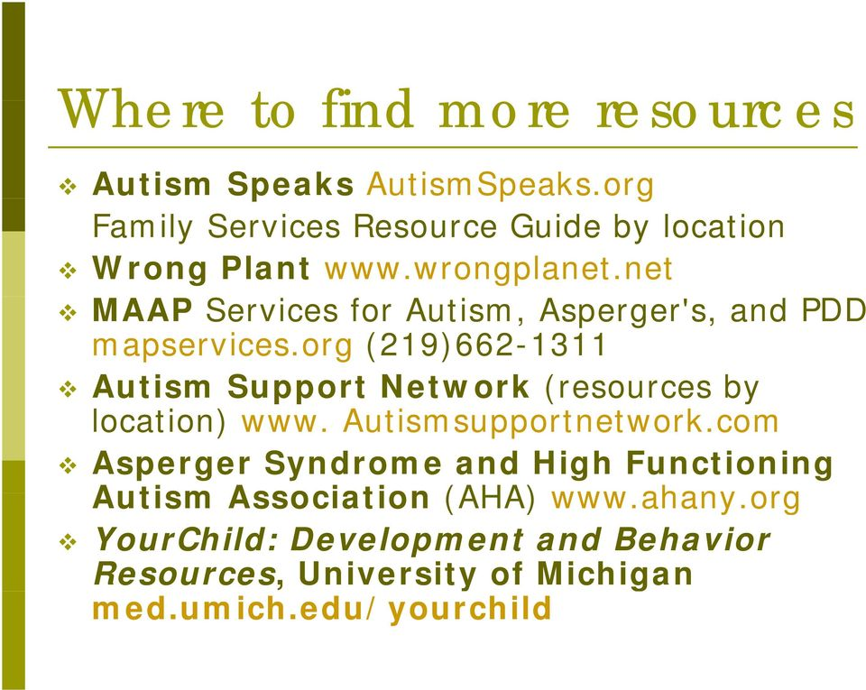 net MAAP Services for Autism, Asperger's, and PDD mapservices.