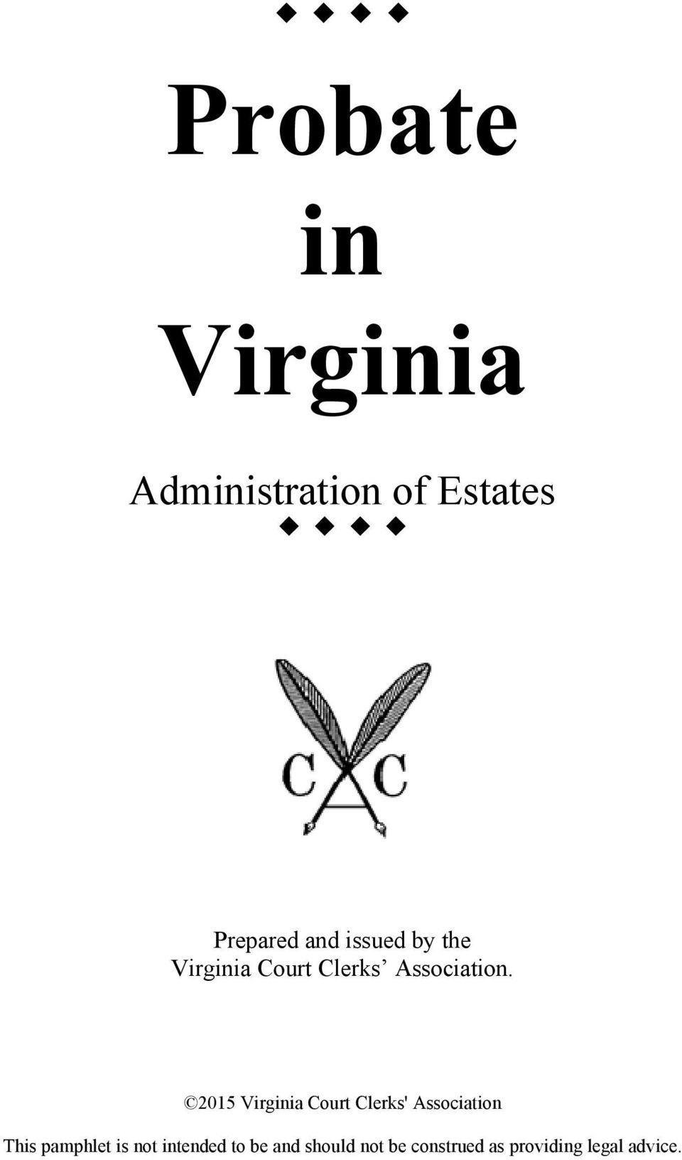 2015 Virginia Court Clerks' Association This pamphlet is
