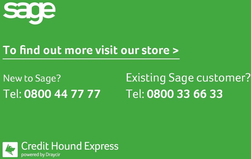 find out more visit our store > New to Sage?