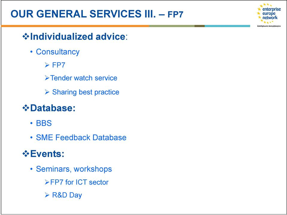 watch service Sharing best practice Database: BBS