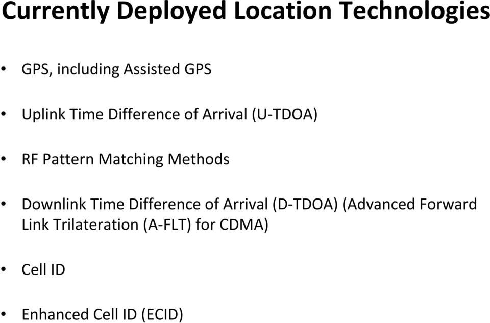 Methods Downlink Time Difference of Arrival (D TDOA) (Advanced