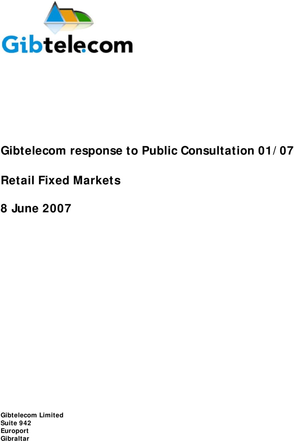 Markets 8 June 2007 Gibtelecom
