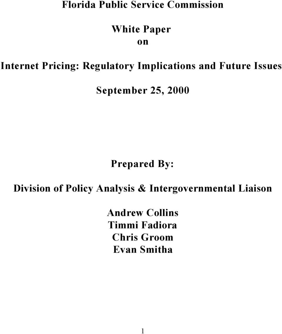 25, 2000 Prepared By: Division of Policy Analysis &