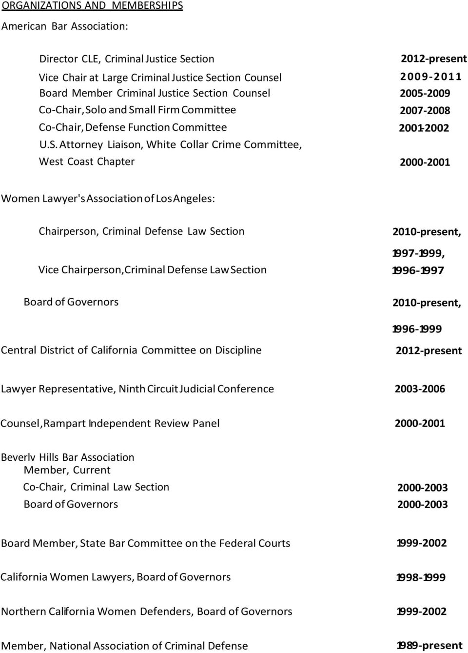 ction Counsel 2005-2009 Co-Chair, So